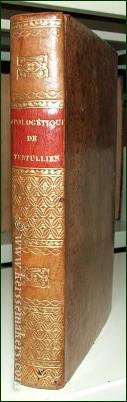 ALLARD, J.-F. - Apologétique de Tertullien, nouvelle traduction, précédee de l'examen des traductions antérieures, etc.