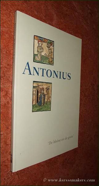 LIEBERGEN, LÉON VAN / WOUTER PRINS (eds.). - Antonius 'De kleine en de grote'. Museum voor Religieuze Kunst - Uden. 10 juni - 10 september 1995.
