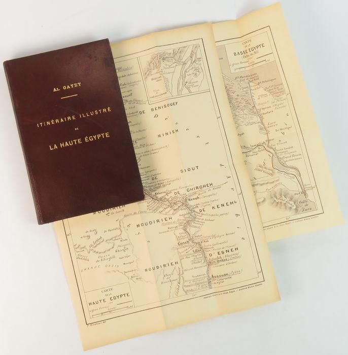 GAYET, AL. - Itinéraire illustré de la Haute Égypte. Les anciennes capitales des bords du Nil. Avec cartes de la Haute Égypte et de la Basse Égypte.