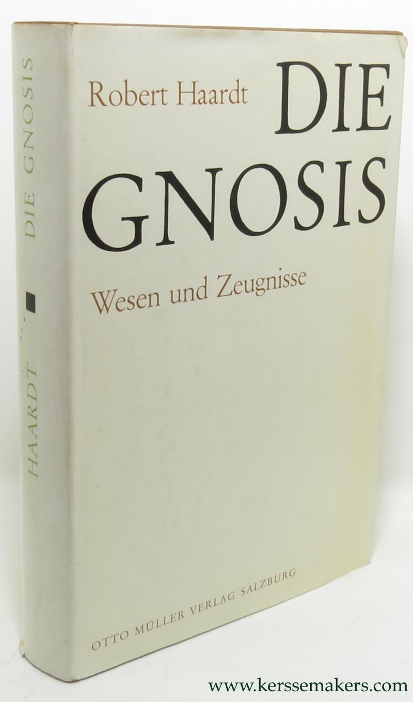 HAARDT, ROBERT. - Die Gnosis. Wesen und Zeugnisse.