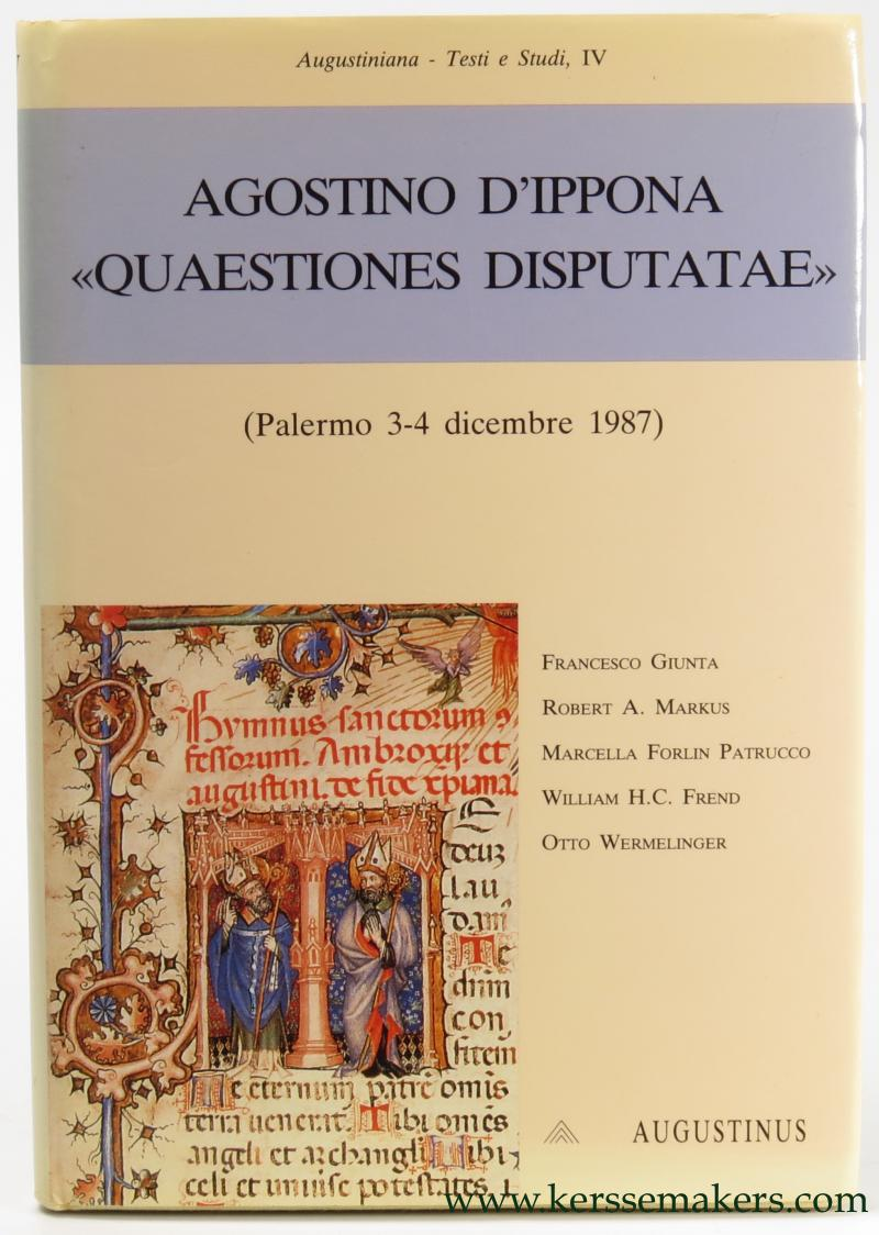 GIUNTA, FRANCESCO / ROBERT A. MARKUS / MRCELLA FORLIN PATRUCCO  / A.O. - Agostino d'Ippona