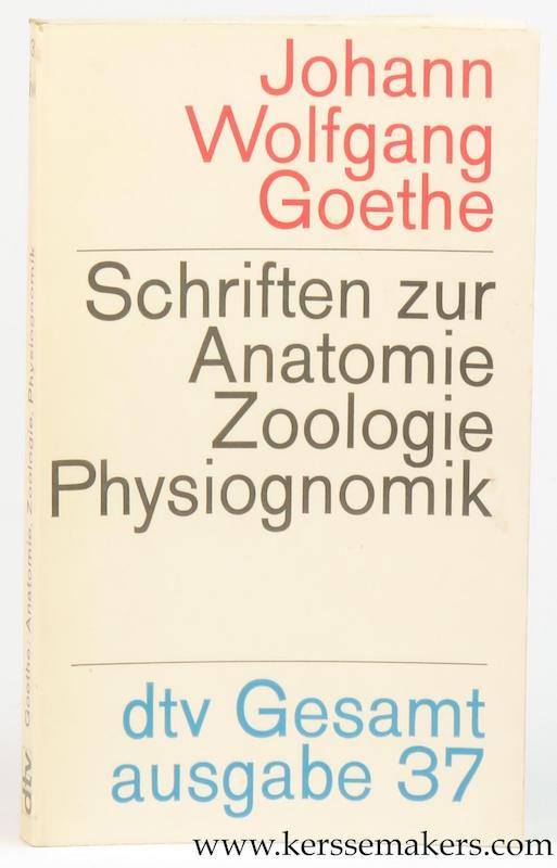 GOETHE, JOHANN WOLFGANG. - Schriften zur Anatomie Zoologie Physiognomik.