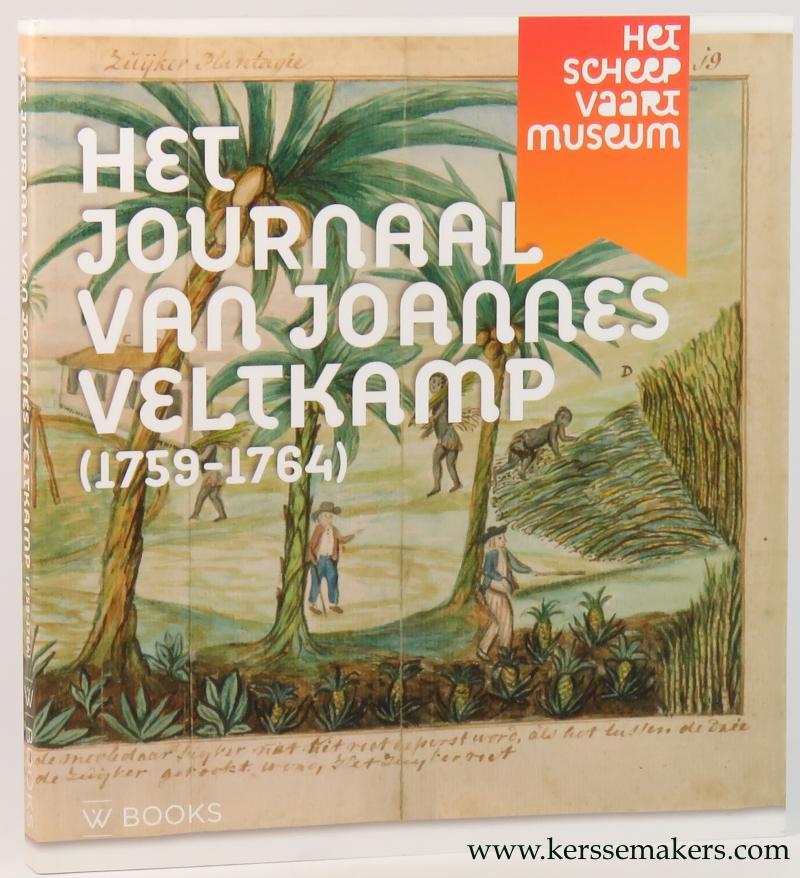 BAARS, Rosanne. - Het journaal van Joannes Veltkamp (1759-1764). Een scheepschirurgijn in dienst van de admiraliteit van Amsterdam.
