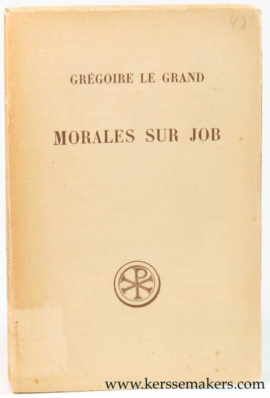 GRÉGOIRE LE GRAND. - Morales sur Job. Livres 1 et 2.