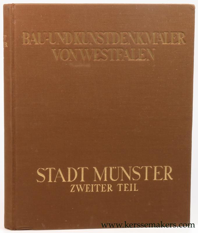 GEISBERG, MAX. - Die Stadt Münster. Zweiter Teil. Die Dom-Immunität. Die Marktanlage. Das Rathaus.