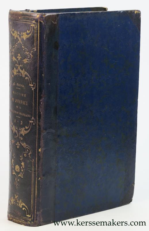 GALLOIS, LÉONARD (INTROD.) - Histoire des journaux et des journalistes de la Révolution française (1789-1796), précédée d'une Introduction générale par Léonard Gallois.