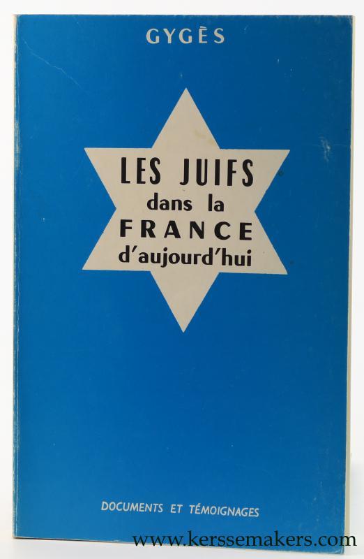 GYGES. - Les Juifs dans la France d'aujourd'hui.