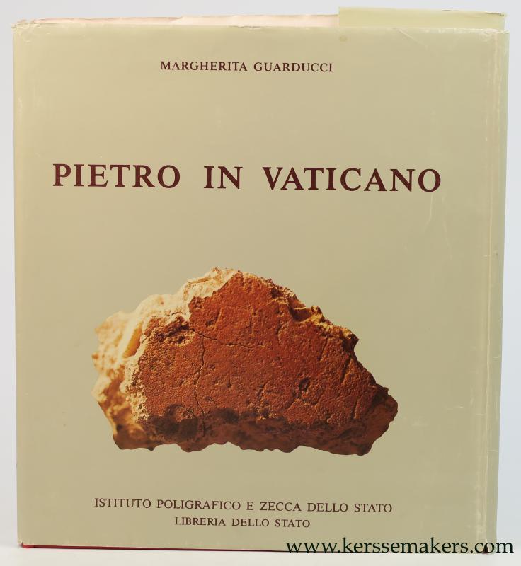 GUARDUCCI, MARGHERITA. - Pietro in Vaticano.