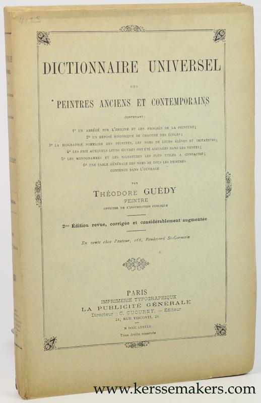 GUEDY, THEODORE. - Dictionnaire Universel des peintres anciens, modernes et contemporains.