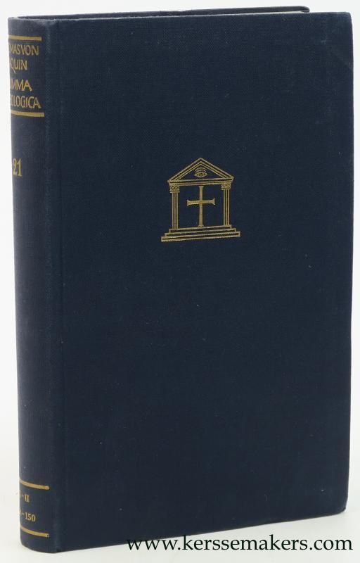 Thomas von Aquin. - Tapferkeit und Masshaltung (1. Teil). II. Teil des II. Buches, Frage 123-150. Kommentiert von J.F. Groner.