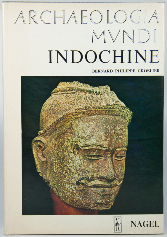 GROSLIER, B.P. - Indochine. Archaeologia Mundi Series.