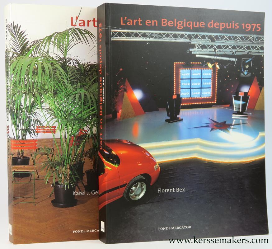 GEIRLANDT, KAREL J. / BEX, FLORENT /  MICHEL BAUDSON E.A.. - L'art en Belgique depuis 1945 & L'art en Belgique depuis 1975. (2 volumes).