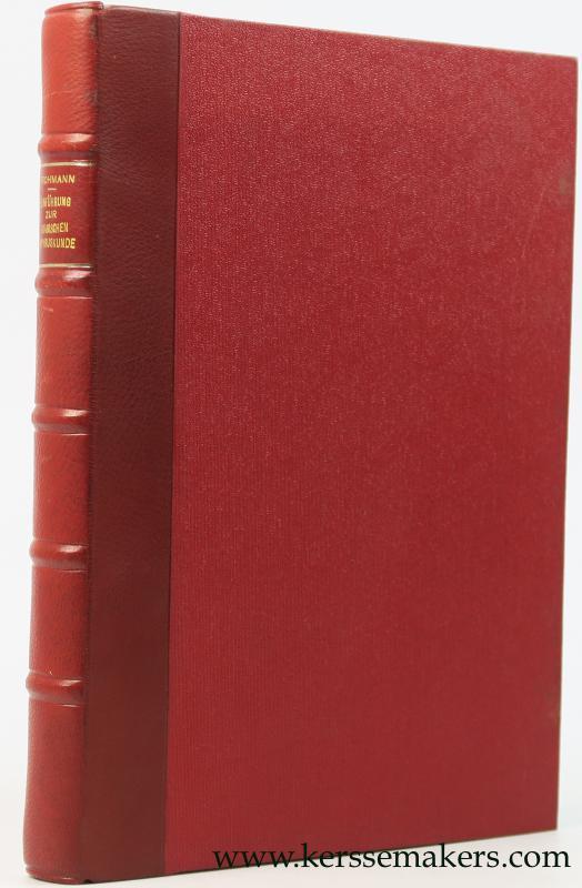 GROHMANN, ADOLF. - Einfuhrung und Chrestomathie zur Arabischen Papyruskunde. I. Band (all published) Einfuhrung.