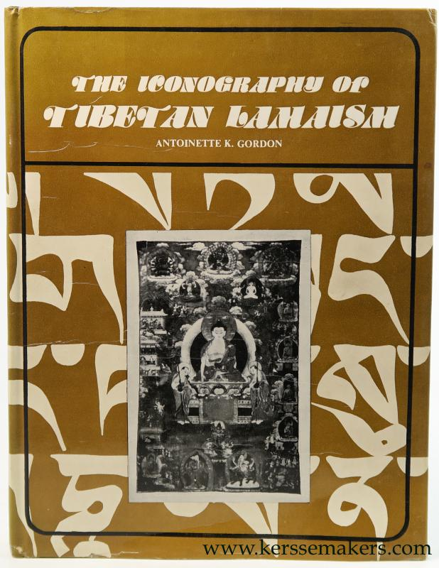 GORDON, ANTOINETTE K. - The Iconography of Tibetan Lamaism (Revised Edition).