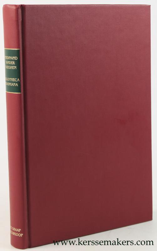 HAEGHEN, FERDINAND VANDER. - Bibliotheca Erasmiana. Répertoire des oeuvres d'Érasme.