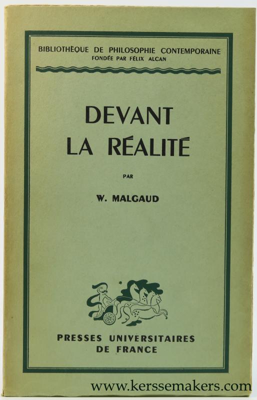 MALGAUD, W. - Devant la réalité.
