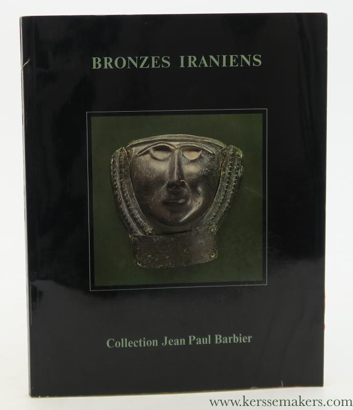 BARBIER, JEAN PAUL [ AUCTION CATALOGUE ]. - Bronzes Antiques de la Perse de la fin du IIe et du debut du Ier millénaire avant J.-C. Louristan, Amlash.