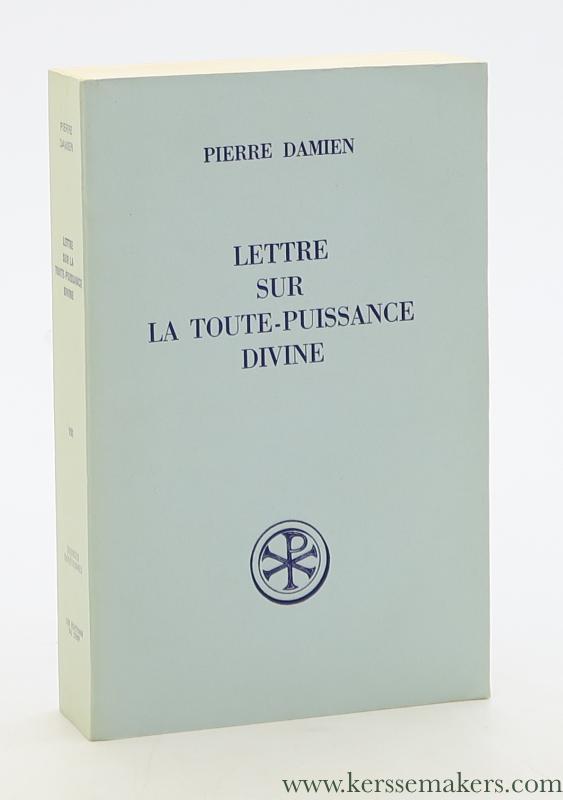 PIERRE DAMIEN / ANDRÉ CANTIN. - Lettre sur la toute-puissance divine.
