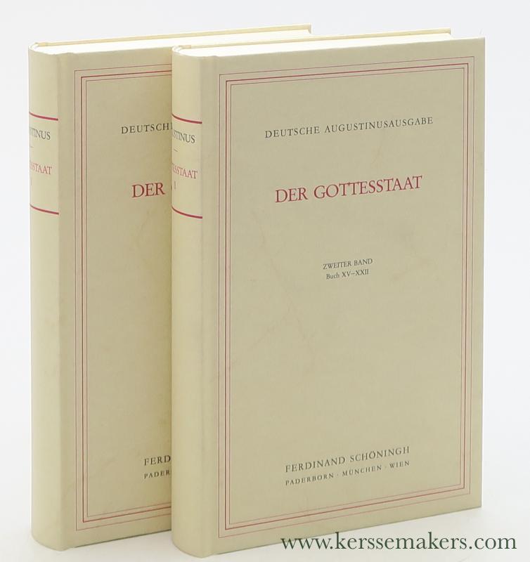 AUGUSTINUS, AURELIUS. - Der Gottesstaat - De civitate Dei : Buch I-XIV  & Buch XV - XXII. In deutscher Sprache von Carl Johann Perl. ( 2 volumes ).